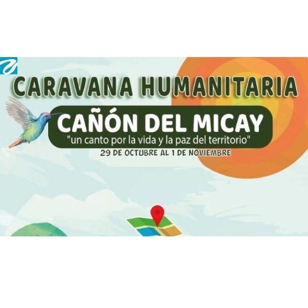 Desde este 29 de Octubre, una caravana humanitaria por la Defensa de la Vida y la paz del territorio.