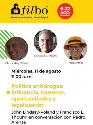«DEBATE  ONLINE EN LA FILBO 2021» Política antidrogas: influencia,barreras, oportunidades y legalización.